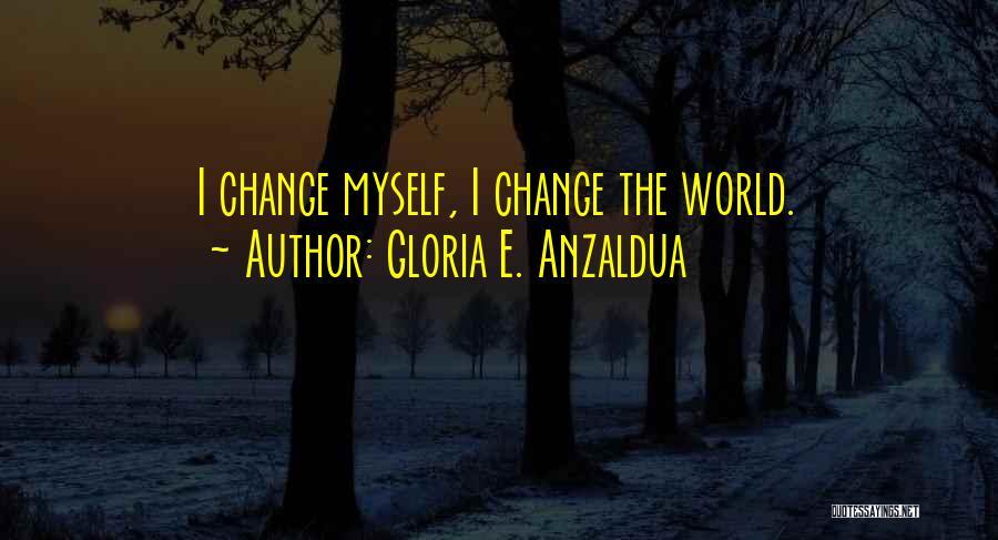 Gloria E. Anzaldua Quotes 834069