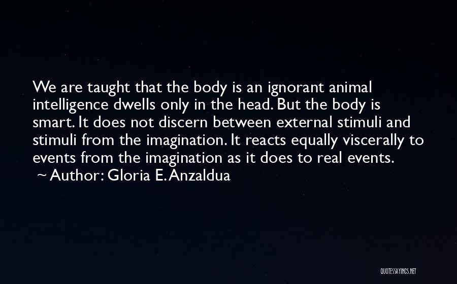 Gloria E. Anzaldua Quotes 852558