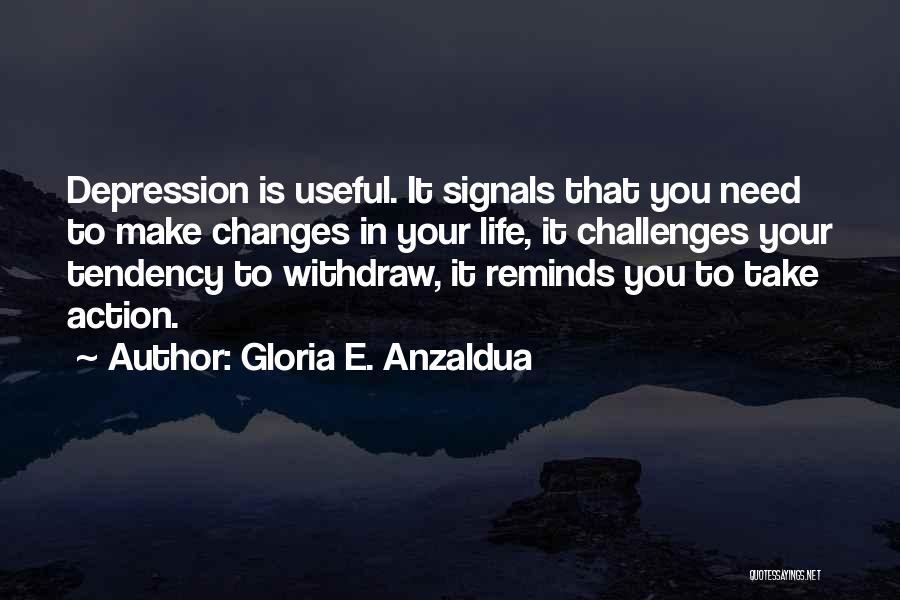 Gloria E. Anzaldua Quotes 922148