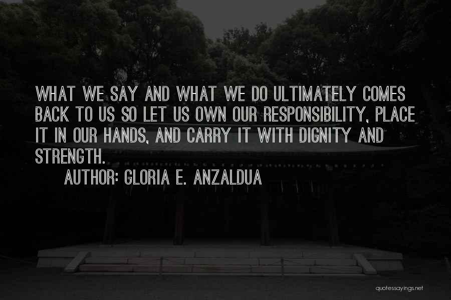 Gloria E. Anzaldua Quotes 952098