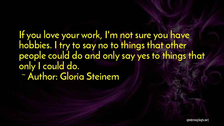 Gloria Steinem Quotes 1080314