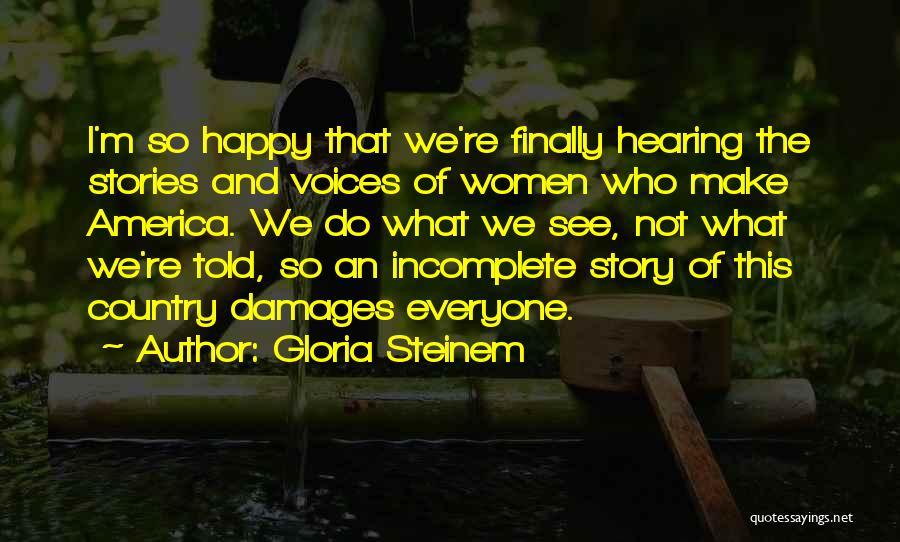 Gloria Steinem Quotes 1314566