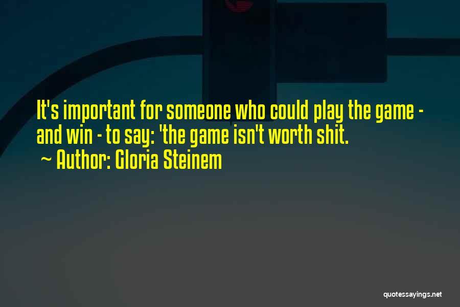 Gloria Steinem Quotes 1399618
