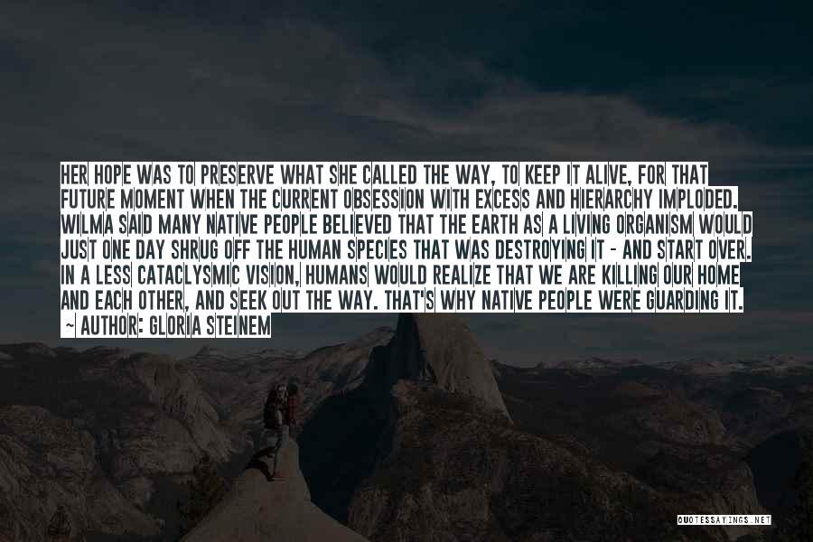 Gloria Steinem Quotes 1447875