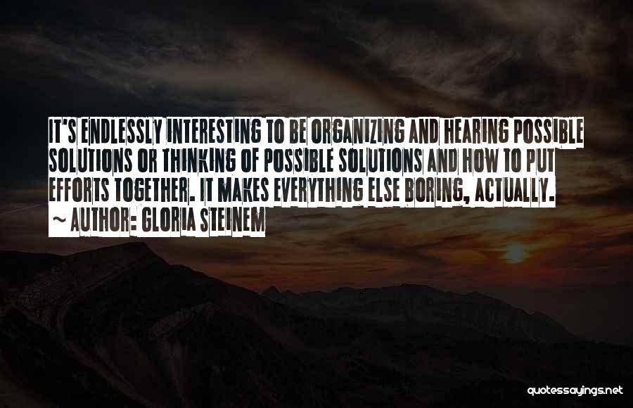 Gloria Steinem Quotes 1545277