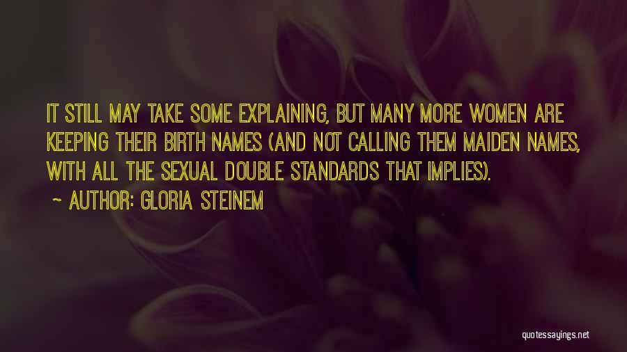 Gloria Steinem Quotes 1598472