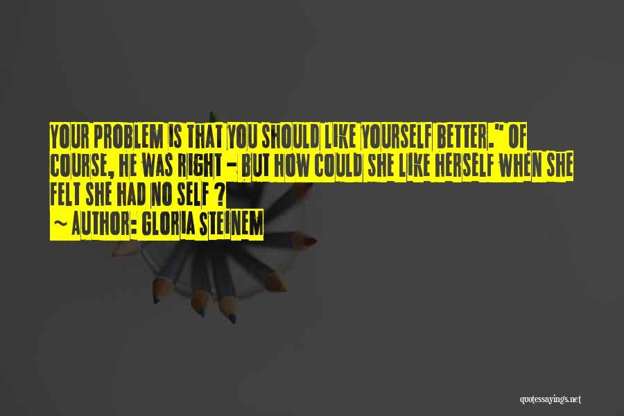 Gloria Steinem Quotes 1617602