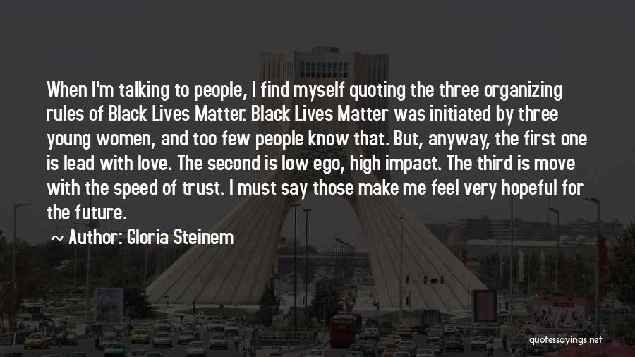 Gloria Steinem Quotes 177623