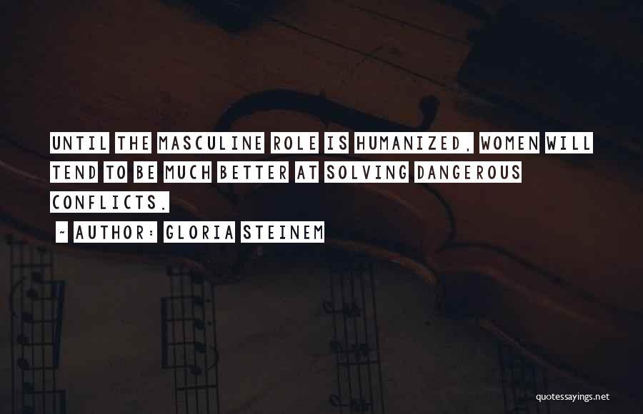 Gloria Steinem Quotes 1805755