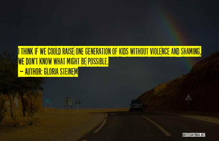 Gloria Steinem Quotes 208246