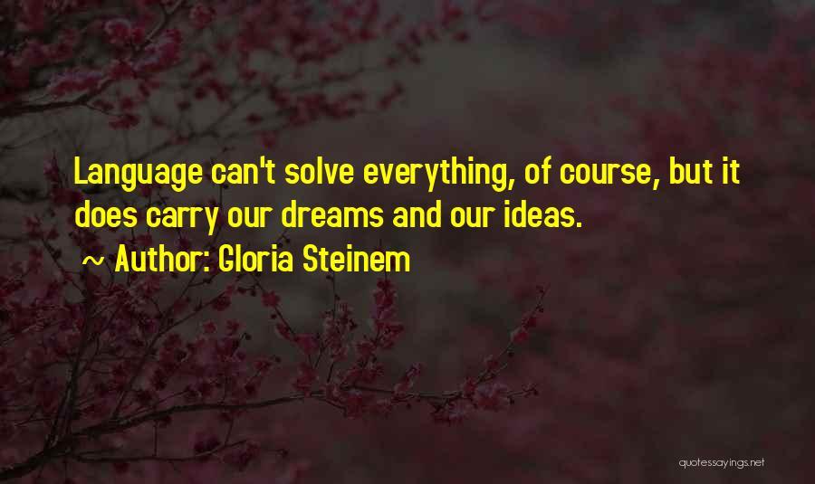 Gloria Steinem Quotes 2193522