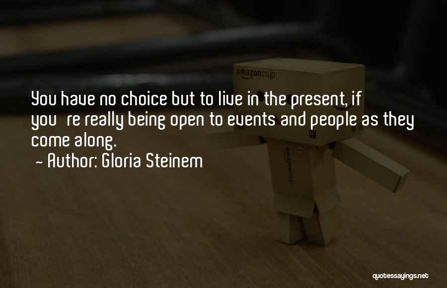 Gloria Steinem Quotes 2258677