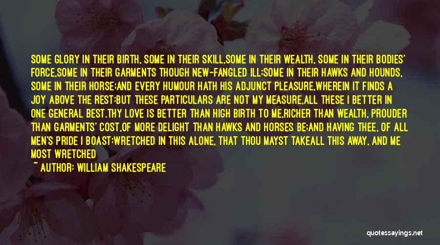 Glory Hounds Quotes By William Shakespeare
