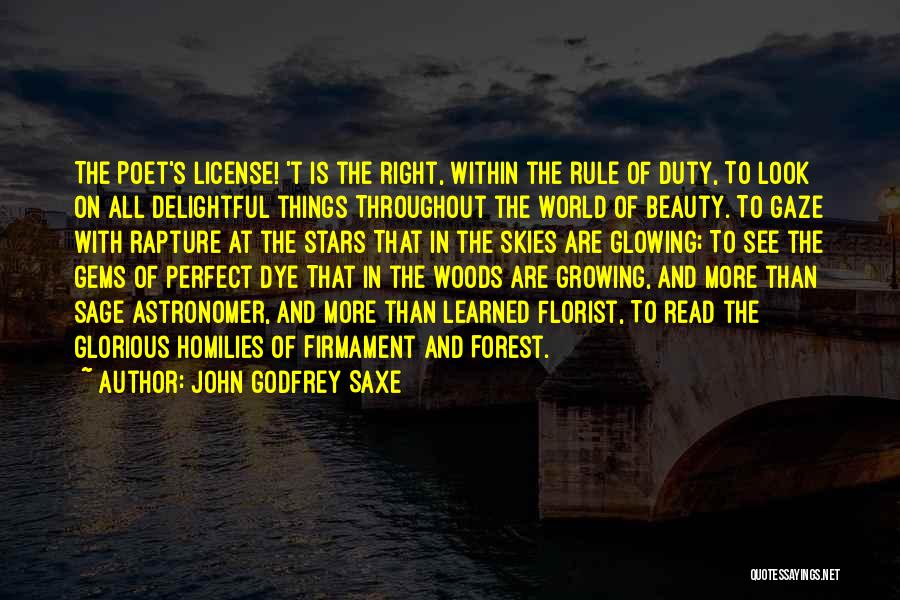 Glowing Beauty Quotes By John Godfrey Saxe