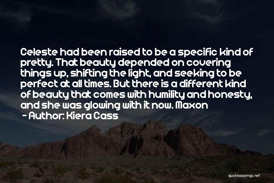 Glowing Beauty Quotes By Kiera Cass