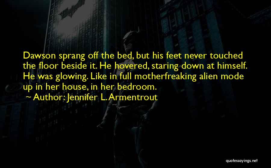 Glowing Up Quotes By Jennifer L. Armentrout