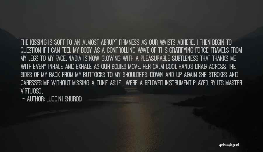 Glowing Up Quotes By Luccini Shurod
