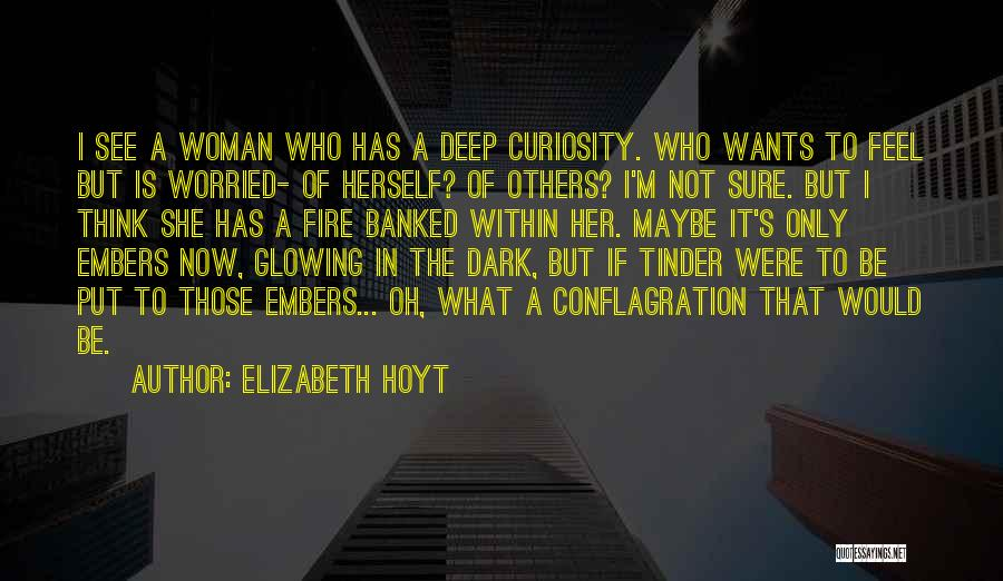Glowing Woman Quotes By Elizabeth Hoyt