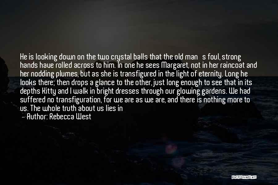 Glowing Woman Quotes By Rebecca West