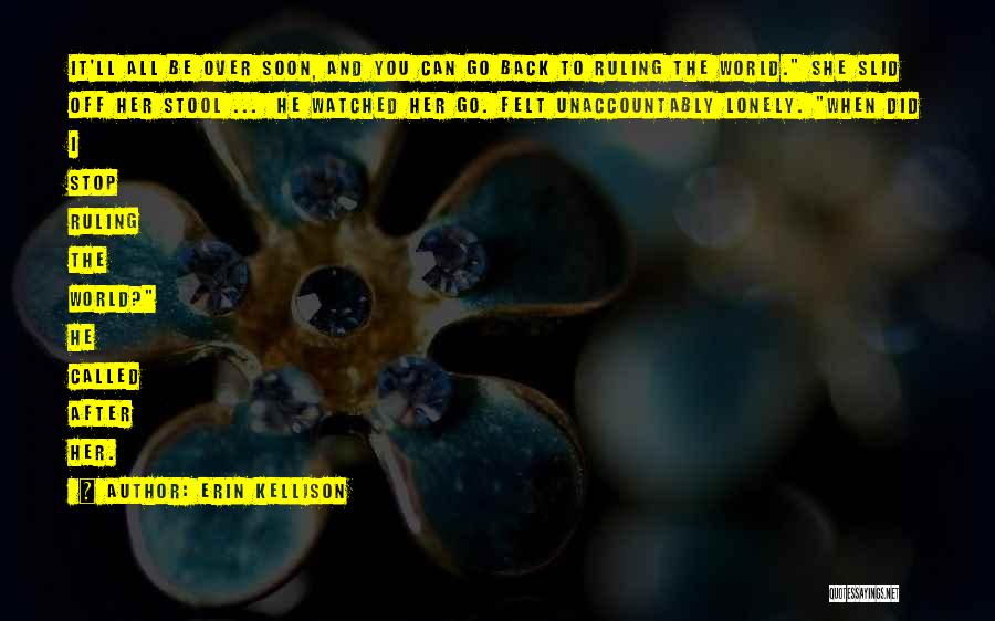 Go After Her Quotes By Erin Kellison