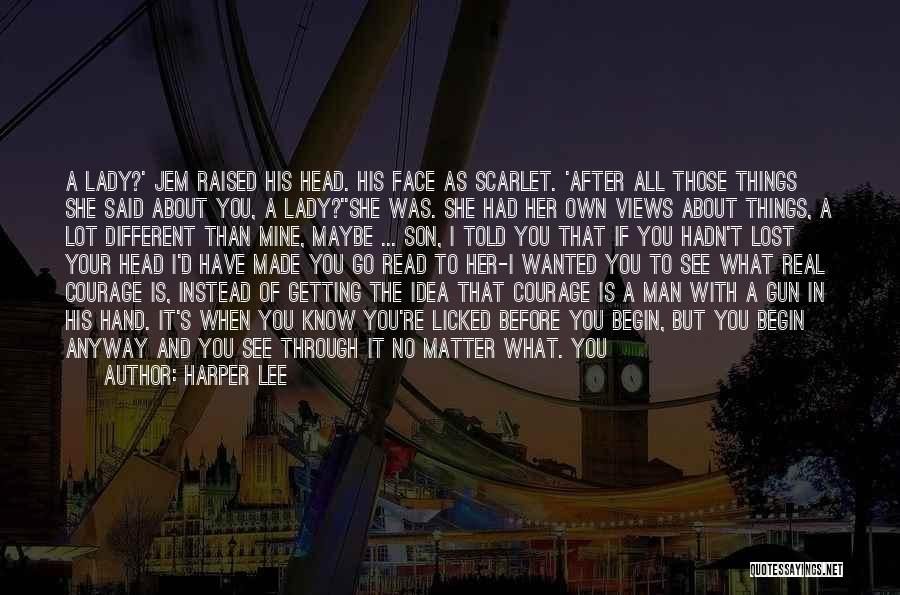 Go After Her Quotes By Harper Lee