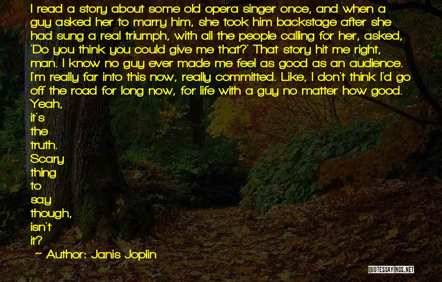 Go After Her Quotes By Janis Joplin