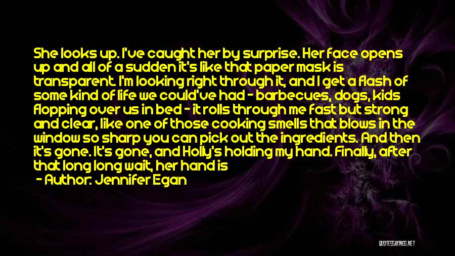 Go After Her Quotes By Jennifer Egan