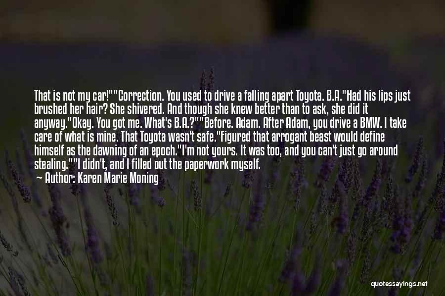 Go After Her Quotes By Karen Marie Moning