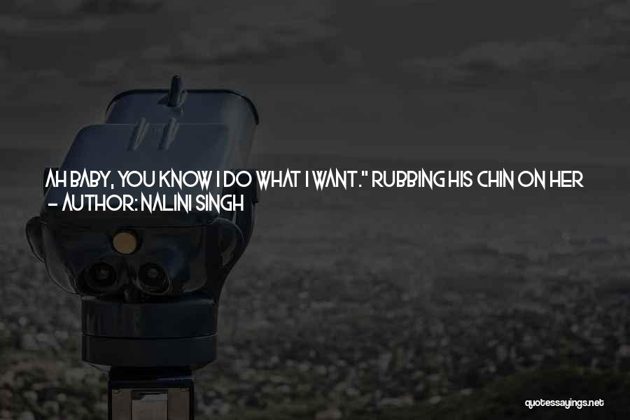 Go After Her Quotes By Nalini Singh