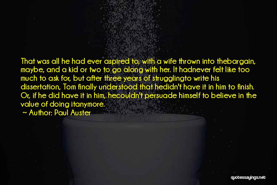 Go After Her Quotes By Paul Auster