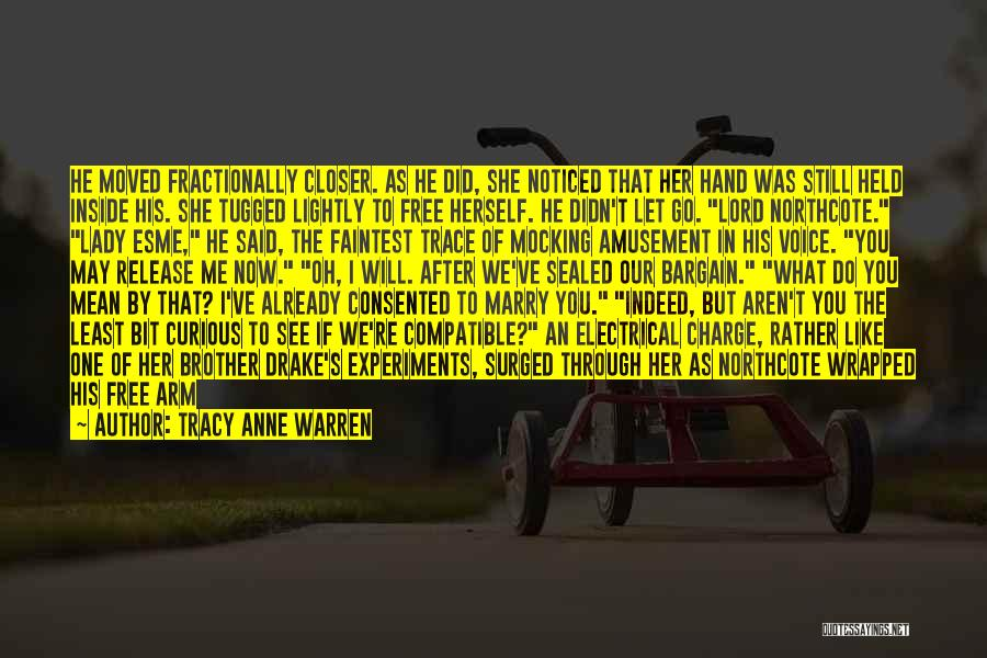 Go After Her Quotes By Tracy Anne Warren