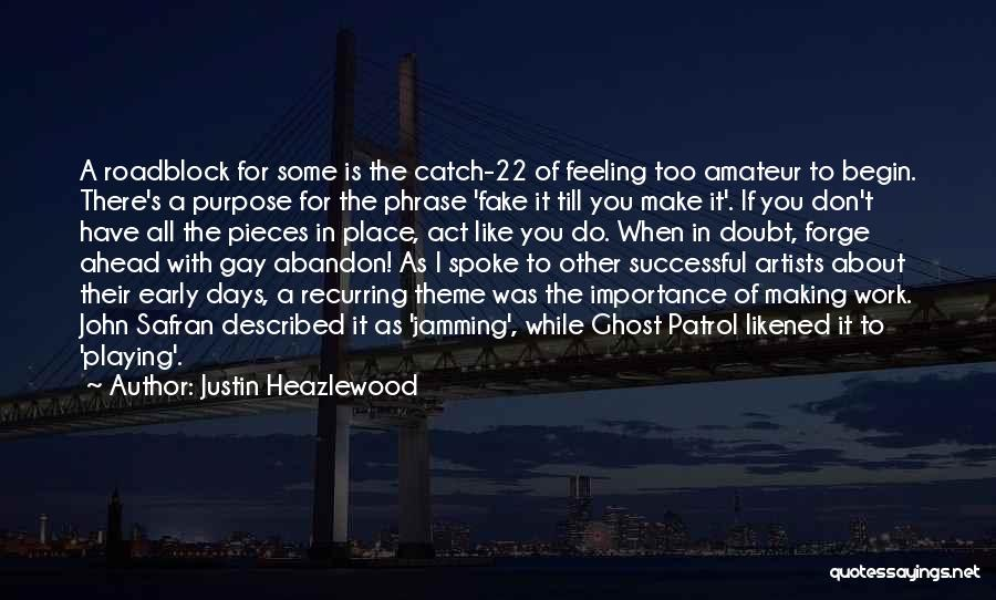 Go Ahead And Doubt Me Quotes By Justin Heazlewood