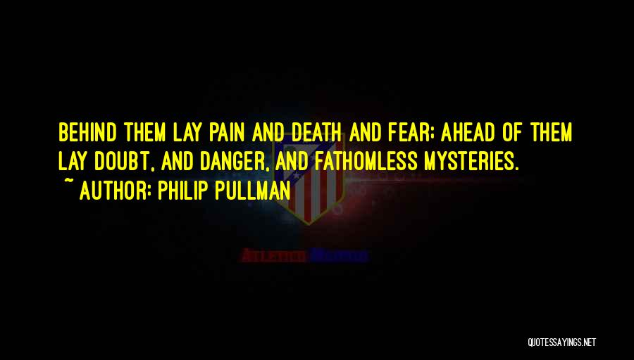 Go Ahead And Doubt Me Quotes By Philip Pullman