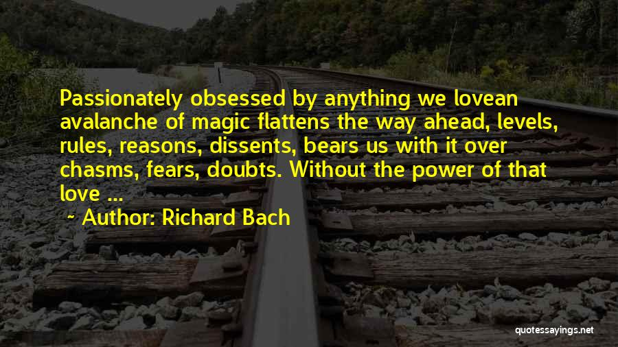 Go Ahead And Doubt Me Quotes By Richard Bach
