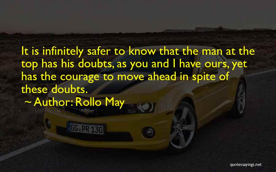 Go Ahead And Doubt Me Quotes By Rollo May