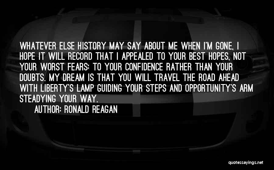 Go Ahead And Doubt Me Quotes By Ronald Reagan
