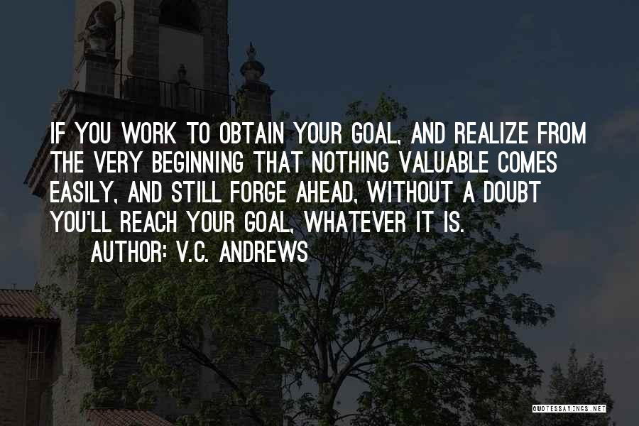 Go Ahead And Doubt Me Quotes By V.C. Andrews
