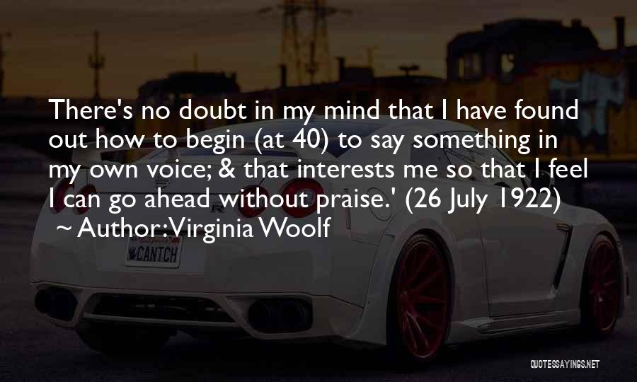 Go Ahead And Doubt Me Quotes By Virginia Woolf