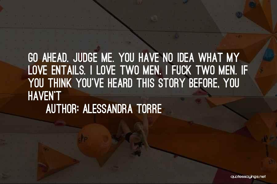 Top 15 Go Ahead Judge Me Quotes Sayings