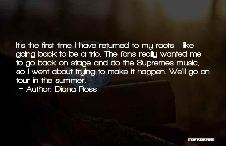 Go Back In Time Quotes By Diana Ross