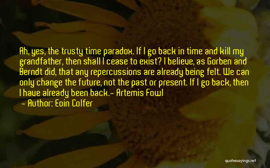 Go Back In Time Quotes By Eoin Colfer