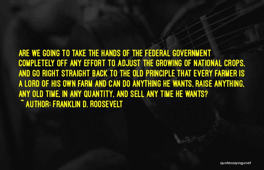 Go Back In Time Quotes By Franklin D. Roosevelt