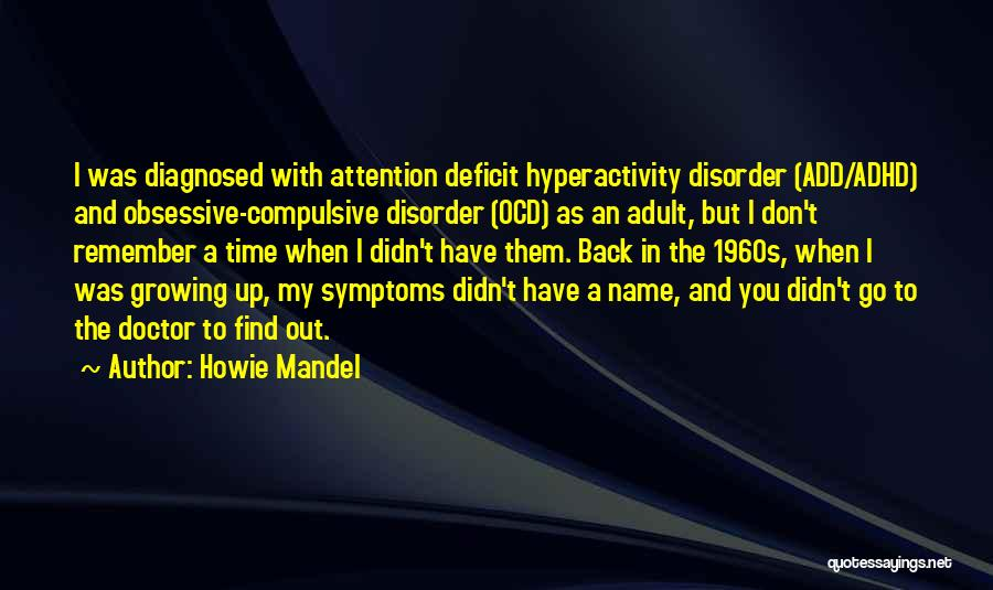 Go Back In Time Quotes By Howie Mandel
