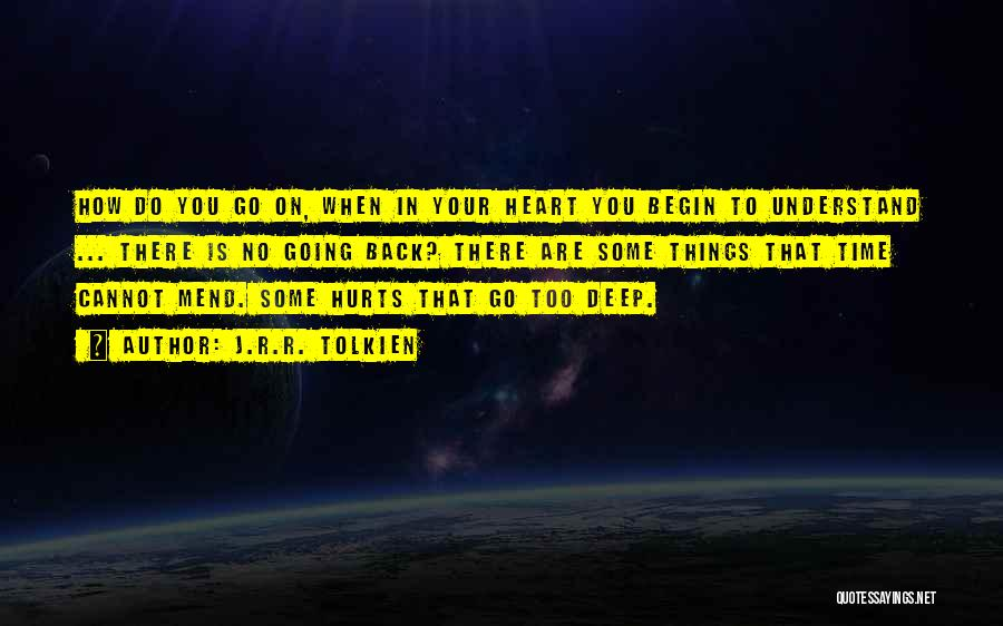 Go Back In Time Quotes By J.R.R. Tolkien
