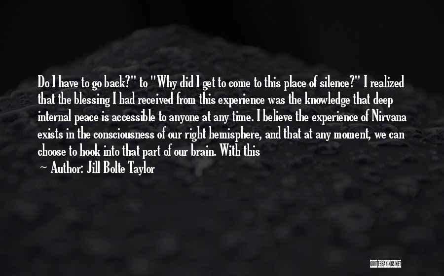 Go Back In Time Quotes By Jill Bolte Taylor