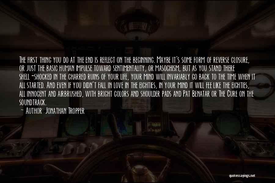 Go Back In Time Quotes By Jonathan Tropper