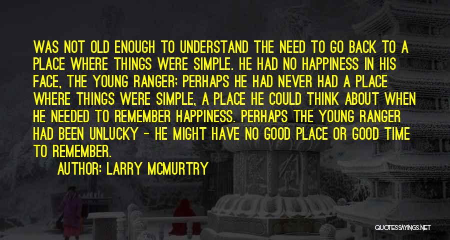 Go Back In Time Quotes By Larry McMurtry