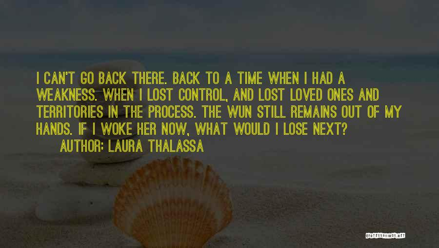 Go Back In Time Quotes By Laura Thalassa