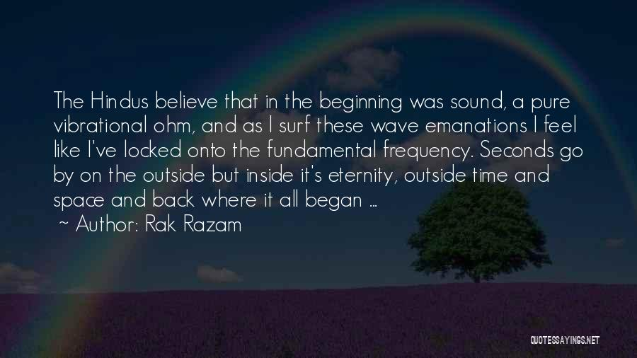 Go Back In Time Quotes By Rak Razam