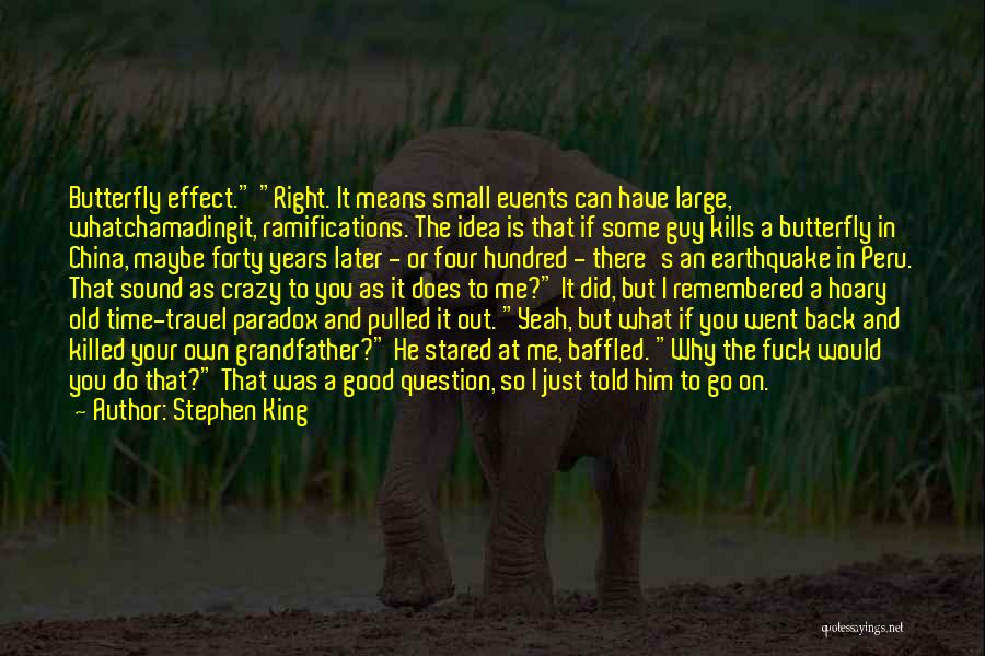 Go Back In Time Quotes By Stephen King
